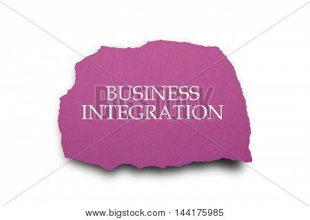 Business Integration Word written on torn paper.