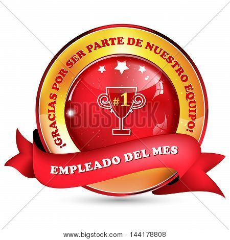 Employee of the month. Thank you for being part of our team (Spanish language) - ribbon / icon for companies.