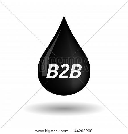 Isolated Oil Drop Icon With    The Text B2B