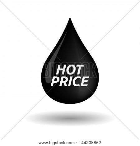 Isolated Oil Drop Icon With    The Text Hot Price