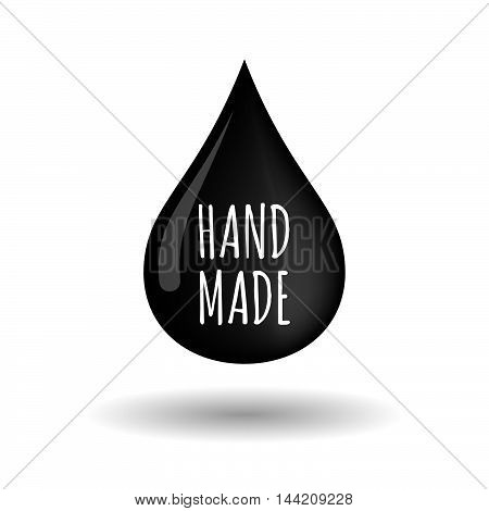 Isolated Oil Drop Icon With    The Text Hand Made