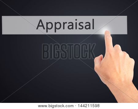 Appraisal - Hand Pressing A Button On Blurred Background Concept On Visual Screen.