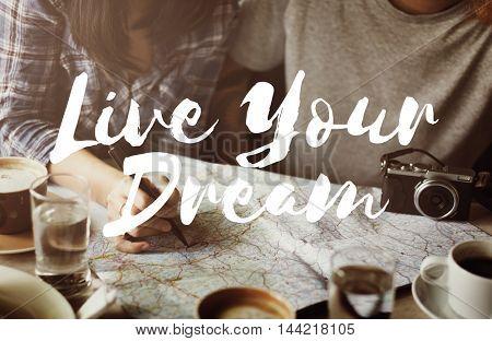 Follow Your Dreams Aspiration Hopeful Vision Concept
