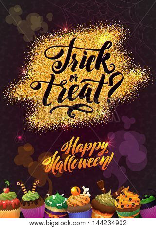 Happy Halloween Gold Sparkles Background with Cupcakes. Calligraphy Poster for your Party.