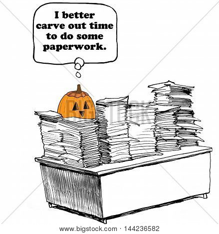 Business cartoon showing a pumpkin surrounded by many stacks of paperwork.