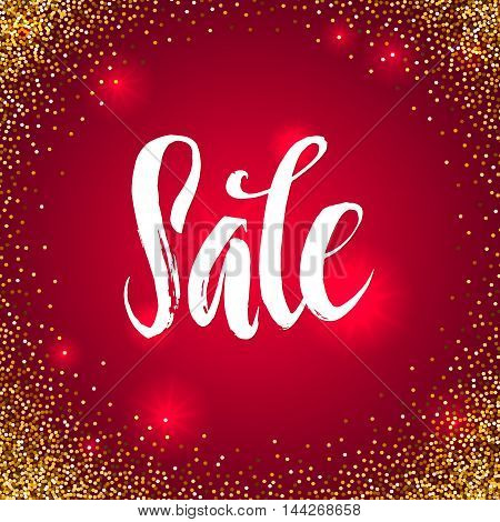 Sale Calligraphy Poster Golden Glitter Background. Gold sale background for flyer, poster, shopping, for sale sign, discount, marketing, selling, banner. Gold sparkles on red background.