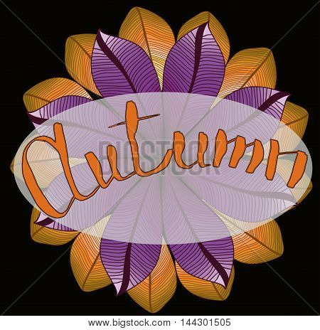 lettering - word autumn. Natural pattern with leaves.