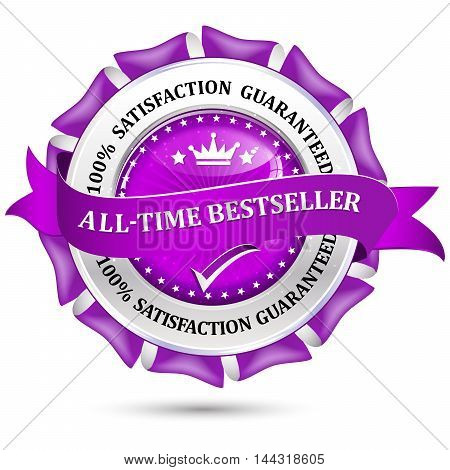 All-time bestseller. 100% Satisfaction Guaranteed - purple shiny business icon / label / ribbon