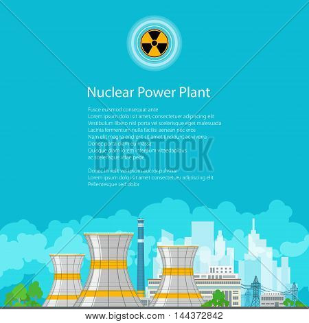 Nuclear Power Plant on the Background of the City ,Thermal Power Station, Nuclear Reactor and Power Lines ,Poster Brochure Flyer Design, Radiation Sign,Vector Illustration