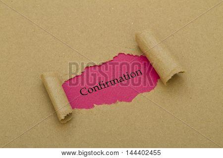 Confirmation word written under torn paper .