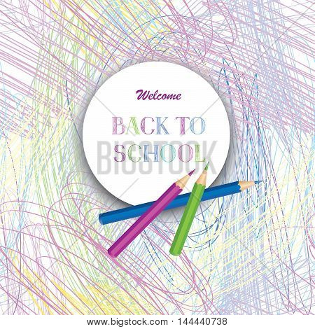 Welcome Back To School Poster Design. Hand Drawn Back To School Text Over Colored Pencils Frame. Pre