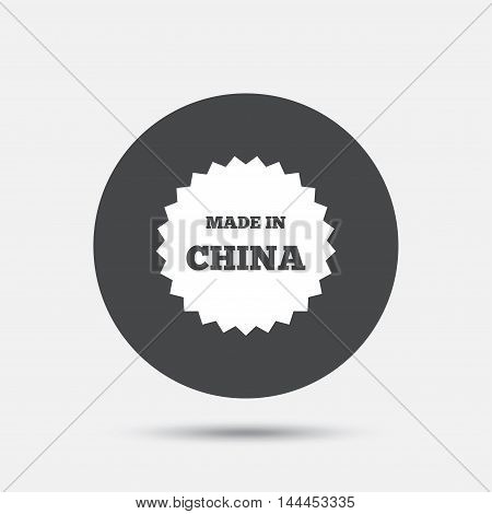 Made in China icon. Export production symbol. Product created in China sign. Circle flat button with shadow. Vector