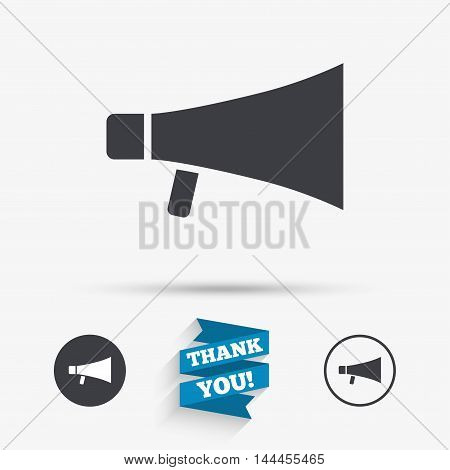 Megaphone sign icon. Loudspeaker symbol. Flat icons. Buttons with icons. Thank you ribbon. Vector