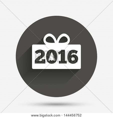 Happy new year 2016 sign icon. Christmas gift anf tree. Circle flat button with shadow. Vector