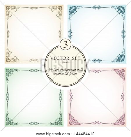 Vector set of vintage backgrounds with decorative ornamental frames  and borders