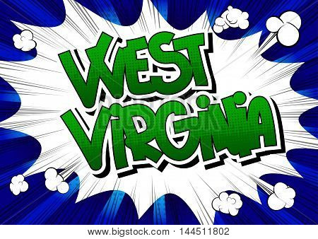 West Virginia - Comic book style word.