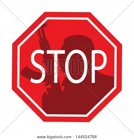 Stop terrorism. Terror is forbidden. Red forbidding sign for terrorist organizations. Flat icon