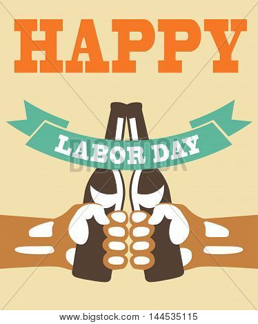 Labor Day background. Card Happy Labor Day. Colored Illustration in stamp style. Hands with bottles. Fully editable vector.