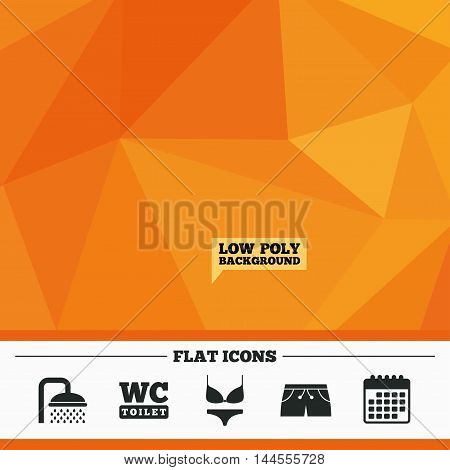 Triangular low poly orange background. Swimming pool icons. Shower water drops and swimwear symbols. WC Toilet sign. Trunks and women underwear. Calendar flat icon. Vector