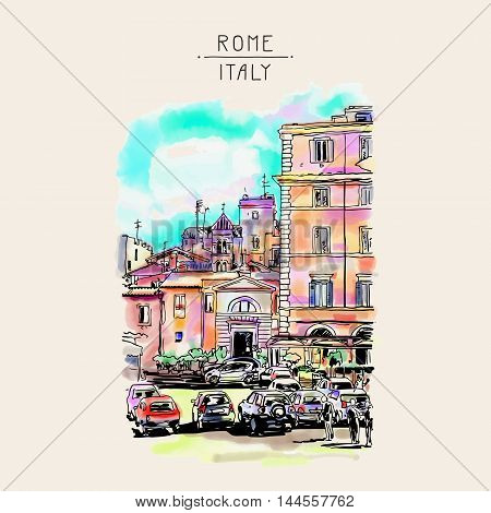 original freehand watercolor travel card from Rome Italy, old italian imperial building with people walking and cars, travel book vector illustration