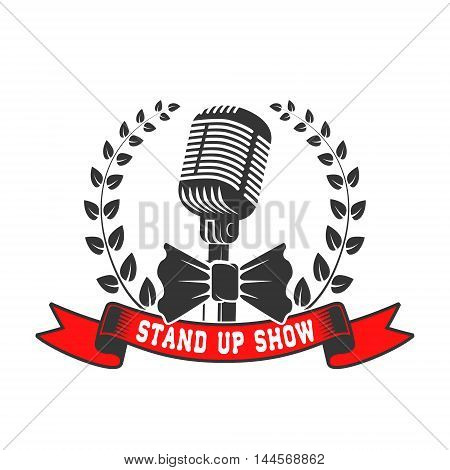stand up show emblem template. Old style microphone with laurel wreath isolated on white background. Vector illustration.