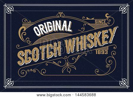 Old  label design for Whiskey and Wine label, Restaurant banner, Beer label. Vector illustration