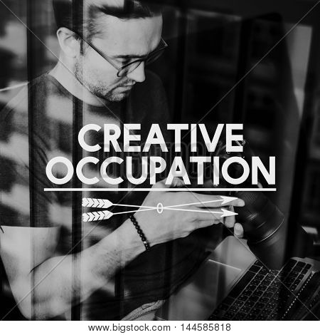 Occupation Hobby Ideas Photography Concept