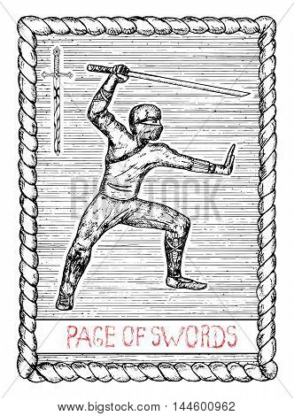 Page of swords. The minor arcana tarot card, vintage hand drawn engraved illustration with mystic symbols. Warrior with sword or ninja with katana