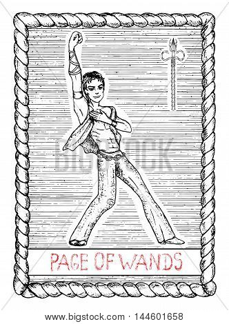 Page of wands. The minor arcana tarot card, vintage hand drawn engraved illustration with mystic symbols. Handsome man, dancer or leader with one hand up, victory pose