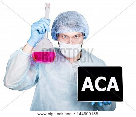 Doctor in surgical uniform, holding flask and digital tablet pc with aca sign. technology, internet and networking in medicine concept. Isolated on white