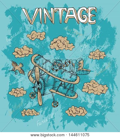 Vintage drawing with retro plane, pilot, text and clouds. Doodle line art illustration with hand drawn design elements