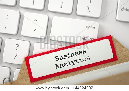 Business Analytics Concept. Word on Red Folder Register of Card Index. Closeup View. Blurred Illustration. 3D Rendering.