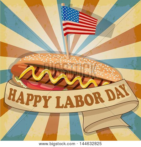 Labor Day background. Card Happy Labor Day. Hot dog with USA flag. Fully editable vector.