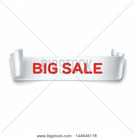 Big Sale inscription on white detailed curved ribbon isolated on white background. Curved paper banner. Vector.