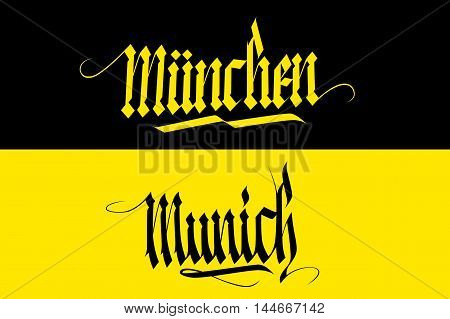 Munich and Munchen handwritten inscription. Hand drawn lettering in national german style. Calligraphic element for your design. Vector illustration.