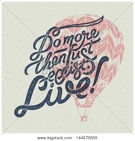 Motivational creative print for t-shirt with air balloon
