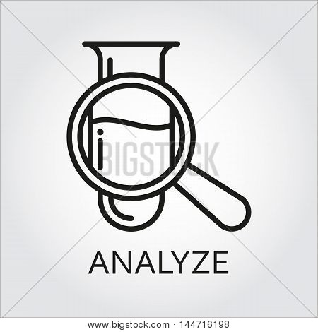 Black flat line vector icon with a picture of analyze as tube and magnifier on white background.