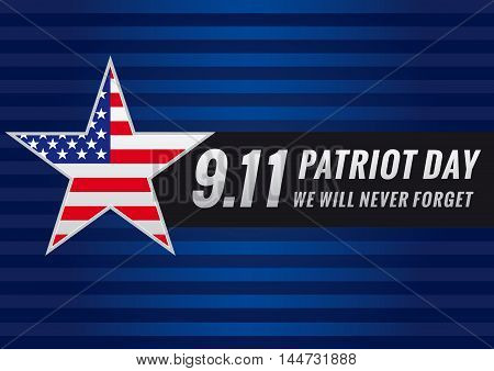 Patriot Day September 11, we will never forget vector banner