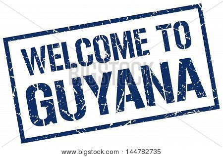welcome to Guyana. stamp. grunge square sign