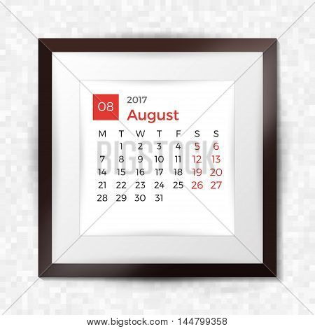 Realistic Square Picture Frame With Calendar For August 2017. Isolated On Pixel Background. Vector I