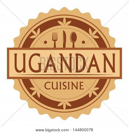 Abstract stamp or label with the text ugandan Cuisine written inside, traditional vintage food label, with spoon, fork, knife symbols, vector illustration