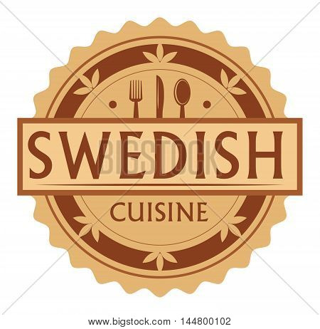 Abstract stamp or label with the text swedish Cuisine written inside, traditional vintage food label, with spoon, fork, knife symbols, vector illustration
