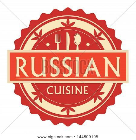 Abstract stamp or label with the text russian Cuisine written inside, traditional vintage food label, with spoon, fork, knife symbols, vector illustration
