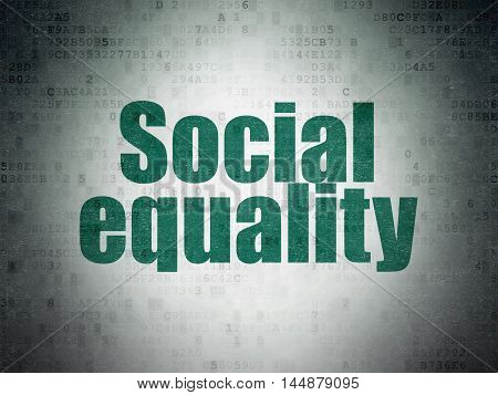Politics concept: Painted green word Social Equality on Digital Data Paper background