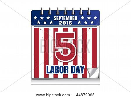 Labor Day 2016. Calendar with date 5 September. Illustration isolated on white background