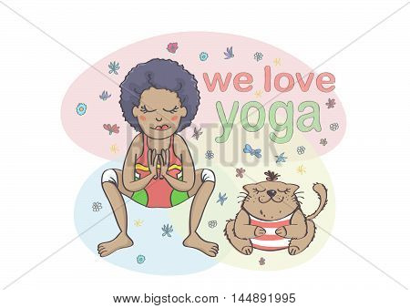Colorful illustration of girl and cat practicing yoga. Girl and cat in garland yoga pose, with inscription.