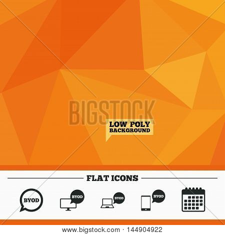 Triangular low poly orange background. BYOD icons. Notebook and smartphone signs. Speech bubble symbol. Calendar flat icon. Vector