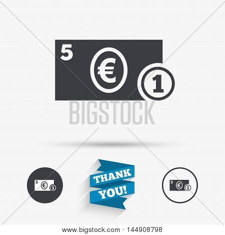 Cash sign icon. Euro Money symbol. EUR Coin and paper money. Flat icons. Buttons with icons. Thank you ribbon. Vector