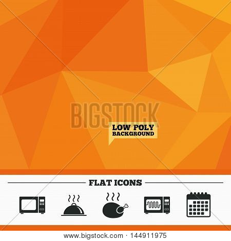 Triangular low poly orange background. Microwave grill oven icons. Cooking chicken signs. Food platter serving symbol. Calendar flat icon. Vector