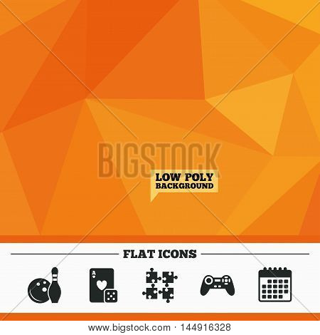 Triangular low poly orange background. Bowling and Casino icons. Video game joystick and playing card with puzzles pieces symbols. Entertainment signs. Calendar flat icon. Vector